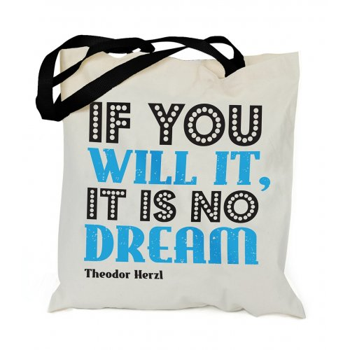 Canvas Tote Bag with Herzl's If You Will It, It Is No Dream - Barbara Shaw