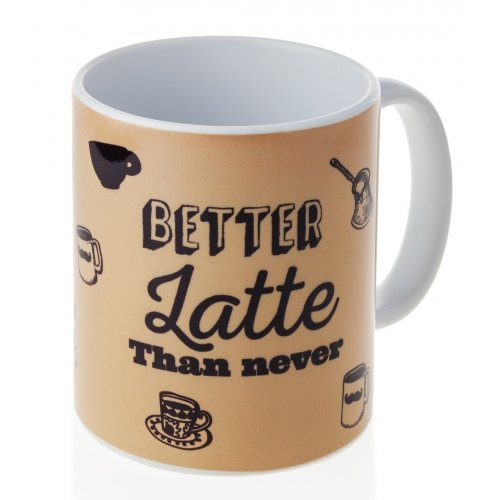 Coffee Mug, Better Latte Than Never - Barbara Shaw