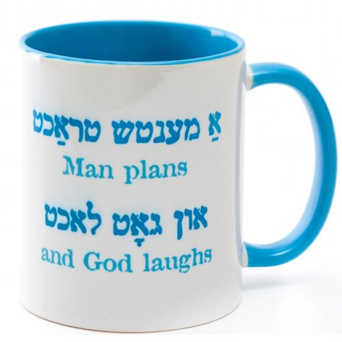 Coffee Mug, Man Plans but the Almighty Laughs, Yiddish and English - Barbara Shaw